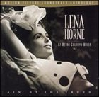 LENA HORNE Ain' It the Truth: Lena Horne at Metro-Goldwyn-Mayer album cover