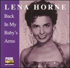 LENA HORNE Back in My Baby's Arm's album cover