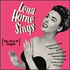 LENA HORNE Lena Horne Sings: The MGM Singles album cover