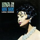 LENA HORNE Lena On The Blue Side album cover