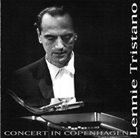 LENNIE TRISTANO Concert in Copenhagen album cover