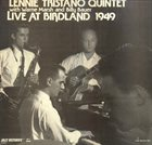 LENNIE TRISTANO Live at Birdland 1949 album cover
