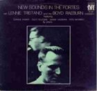 LENNIE TRISTANO New Sounds In The Forties (with The Boyd Raeburn Orchestra) album cover