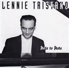 LENNIE TRISTANO Note to Note album cover