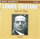 LENNIE TRISTANO Solo & Trios 1946/1947 album cover