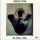 LENNY MAC DOWELL Mac Dowell  & Krell : Echnaton's Return album cover