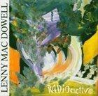 LENNY MAC DOWELL Radioactive album cover