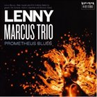 LENNY MARCUS Prometheus Blues album cover