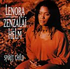 LENORA ZENZALAI HELM Spirit Child album cover