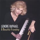 LENORE RAPHAEL A Beautiful Friendship album cover