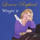 LENORE RAPHAEL Wingin' It album cover