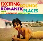 LEO DIAMOND Exciting Sounds from Romantic Places album cover