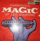 LEO DIAMOND Harmonica Magic Of Leo Diamond album cover