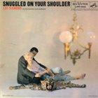 LEO DIAMOND Snuggled on Your Shoulder album cover