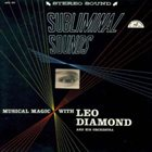 LEO DIAMOND Subliminal Sounds album cover