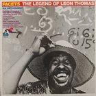 LEON THOMAS Facets - The Legend Of Leon Thomas album cover