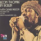 LEON THOMAS Leon Thomas With Oliver Nelson : In Berlin album cover
