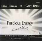 LEON THOMAS Leon Thomas, Gary Bartz Quintet : Precious Energy album cover