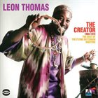 LEON THOMAS The Creator 1969-1973 (The Best Of The Flying Dutchman Masters) album cover