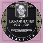 LEONARD FEATHER The Chronogical Classics: Leonard Feather 1937-1945 album cover