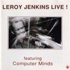 LEROY JENKINS Leroy Jenkins Live! album cover