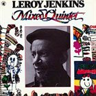 LEROY JENKINS Mixed Quintet album cover