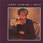 LEROY JENKINS Solo album cover