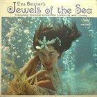 LES BAXTER Jewels of the Sea album cover