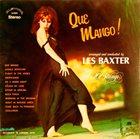 LES BAXTER Que Mango! album cover