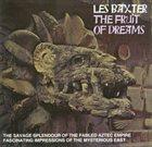 LES BAXTER The Fruit of Dreams album cover