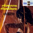 LES BAXTER The Primitive And The Passionate album cover