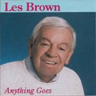 LES BROWN Anything Goes album cover