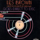 LES BROWN Goes Direct to Disc album cover