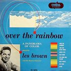 LES BROWN Over the Rainbow album cover