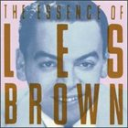 LES BROWN The Essence of Les Brown album cover