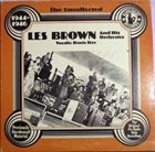 LES BROWN The Uncollected Les Brown And His Orchestra 1944 - 1946 album cover