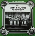 LES BROWN The Uncollected Les Brown And His Orchestra 1949 Vol. 2 album cover