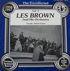 LES BROWN The Uncollected Les Brown And His Orchestra vol.4 : 1956-1957 album cover