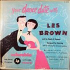 LES BROWN Your Dance Date With Les Brown And His Band Of Renown album cover