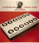 LES DOUBLE SIX Les Double Six Rencontrent Quincy Jones album cover