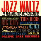 LES MCCANN Les McCann & The Jazz Crusaders : Jazz Waltz album cover