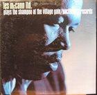 LES MCCANN Les McCann Plays the Shampoo at the Village Gate album cover