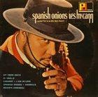 LES MCCANN Spanish Onions album cover