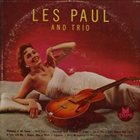 LES PAUL Les Paul and Trio album cover