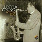 LESTER YOUNG Boston 1950 album cover