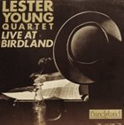 LESTER YOUNG Live At Birdland album cover