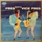 LESTER YOUNG Lester Young/Paul Quinichette : Pres Meets Vice Pres album cover