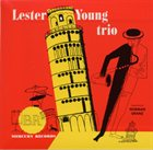 LESTER YOUNG The Lester Young Trio album cover