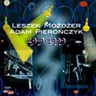 LESZEK MOŻDŻER 19-9-1999 (with Adam Pierończyk) album cover