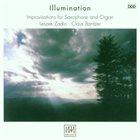 LESZEK ŻĄDŁO Leszek Zadlo · Claus Bantzer : Illumination: Improvisations For Saxophone And Organ album cover